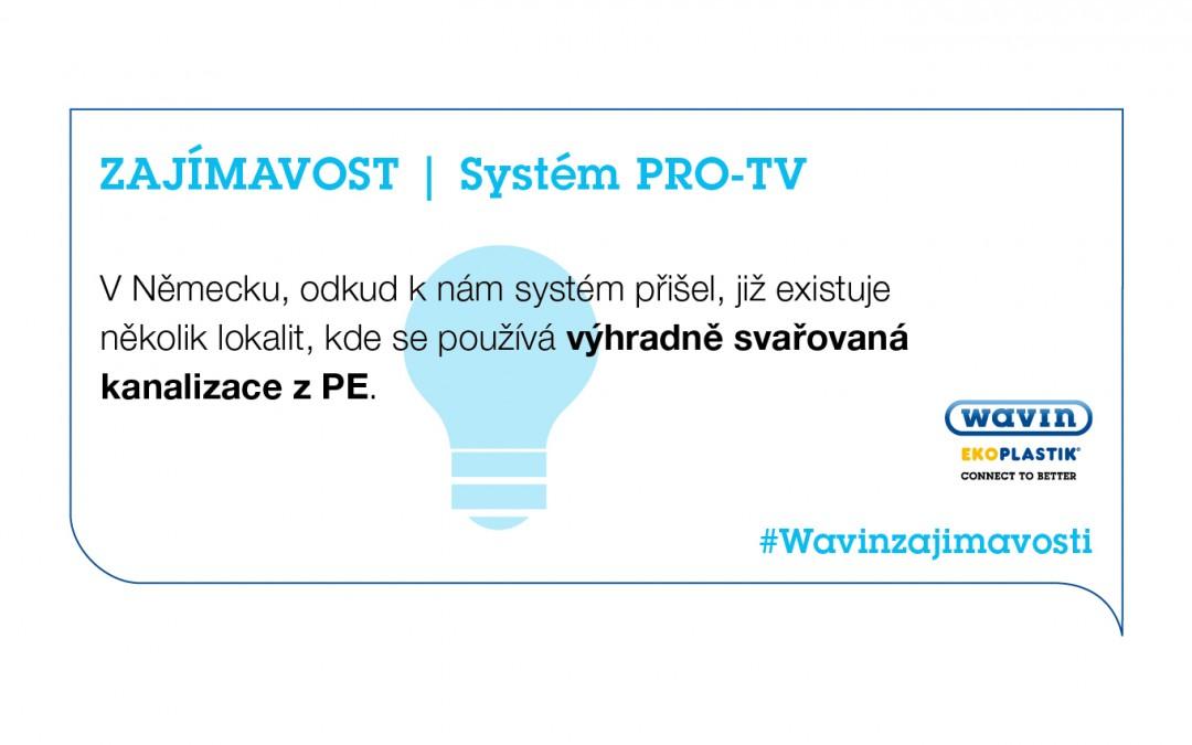 PRO-TV: první plně svařovaný kanalizační systém na českém trhu