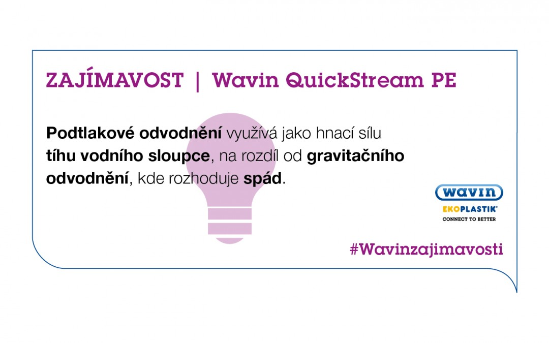 Wavin QuickStream: Gravitační nebo podtlakové odvodnění?